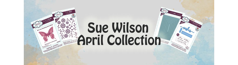 Sue Wilson April Collection