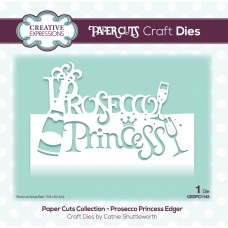 Paper Cuts - Prosecco Princess Edger Die