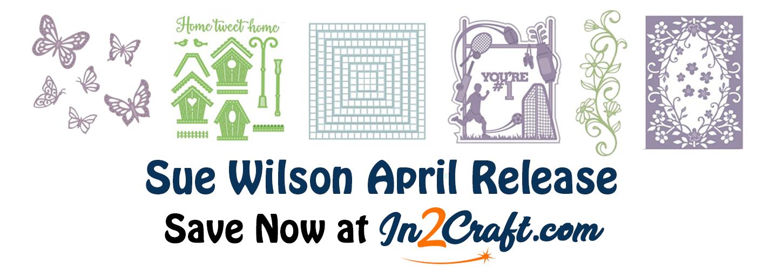 Sue Wilson April Release
