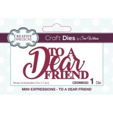Mini Expressions - To A Dear Friend