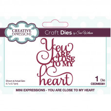 May Collection - Sue Wilson Mini Expressions You Are Close To My Heart Craft Die